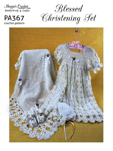 5ea2924a5166 Crochet Pattern Blessed Christening Set PA367-R - Kindle edition by ...