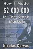 How I Made $2,000,000 in the Stock Market, Nicolas Darvas, 9562914534