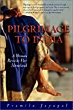 Pilgrimage to India: A Woman Revisits Her Homeland (Adventura Series)