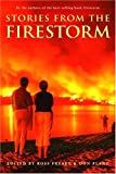 Stories from the Firestorm, Ross Freake and Don Plant, 0771047703
