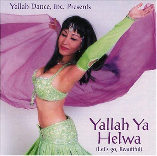 Yallah Ya Helwa An Instrumental Bellydance by Yallah Dance Inc.