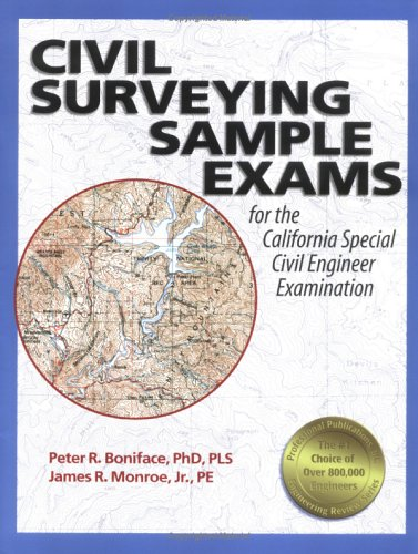 Civil Surveying Sample Exams: for the California Special Civil Engineer Examination