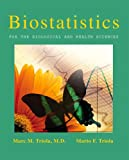 img - for Biostatistics for the Biological and Health Sciences book / textbook / text book