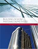 Building Deaign/Materials and Methods, , 079319458X