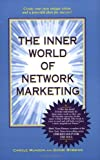 The Inner World of Network Marketing, Carole Munson and Dondi Robbins, 096481370X