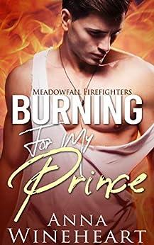 Burning My Prince Meadowfall Firefighters ebook