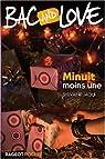 Bac and Love, tome 11 : Minuit moins une par Jaoui