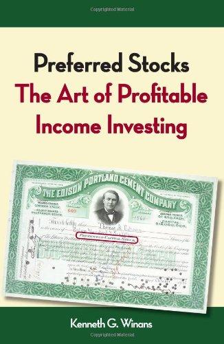 Preferred Stocks: The Art of Profitable Income Investing