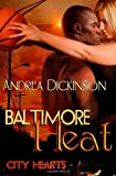 Baltimore Heat, Andrea Dickinson, 1607353911