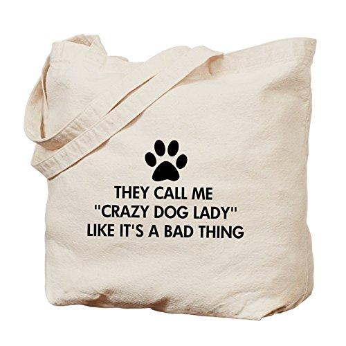 CafePress–They Call Me Crazy Dog Lady–Gamuza de bolsa de lona bolsa, bolsa de la compra