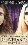 Deliverance: Book 3, Blood Inheritance Trilogy (Volume 3)