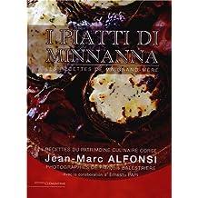 Les recettes de ma grand-mère (I piatti di minnanna) : Recettes du patrimoine culinaire corse