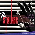 The Stalker Audiobook by Bill Pronzini Narrated by Ray Sizemore