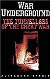 War Underground, Alexander Barrie, 1862270813