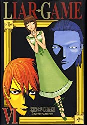 Liar Game Vol.6