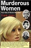 Murderous Women, Frank Jones, 1552977358