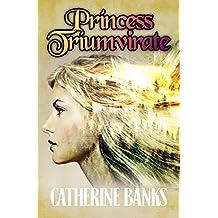 Princess Triumvirate (Pirate Princess Book 2)