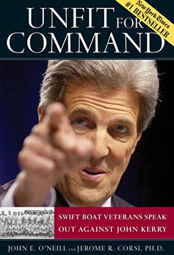 Unfit for Command by John E. O'Neill, Jerome R. Corsi
