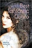 Best Fantastic Erotica, Volume 1