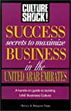 Front cover for the book Success Secrets to Maximize Business in United Arab Emirates (Culture Shock! Success Secrets to Maximize Business) by Harvey Tripp
