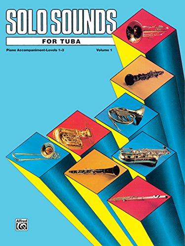 Solo Sounds for Tuba, Vol 1: Levels 1-3 Piano (Vol 2 Tuba)