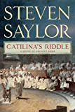 Catilina's Riddle: A Novel of Ancient Rome (The Roma Sub Rosa series)