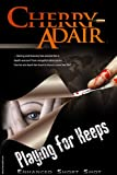 Playing for Keeps Enhanced Short Story (T-FLAC)