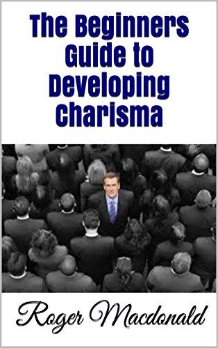 Developing charisma