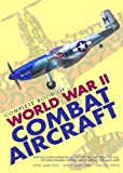 img - for Complete Book of World War II Combat Aircraft (Documents of History) book / textbook / text book