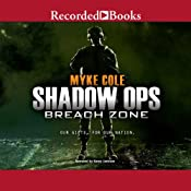Shadow Ops, Book 3: Breach Zone | Myke Cole