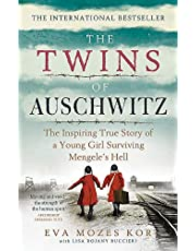 The Twins of Auschwitz: The inspiring true story of a young girl surviving Mengele s hell