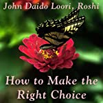 How to Make the Right Choice: Guishan Cuts a Snake | John Daido Loori Roshi