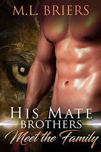 His Mate - Brothers - Meet the Family: Paranormal Romantic Comedy