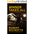 WINNER TAKES ALL: A Dylan Hunter Justice Thriller (Dylan Hunter Thrillers Book 3)