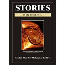 Stories of the Prophets (Islamic Stories Series Book 1)