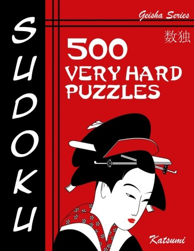 Sudoku 500 Very Hard Puzzles: Geisha Series Book (Volume 15) pdf