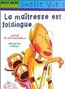 La maîtresse est foldingue par Mathuisieulx