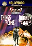 Things to Come/Journey to the Center of Time