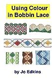 Using Colour in Bobbin Lace