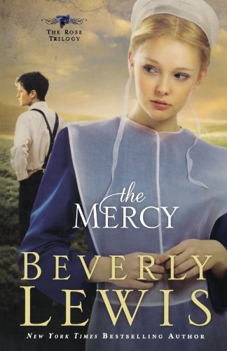 The Mercy (The Rose Trilogy, Book 3) (Volume - Sales Center Beverly