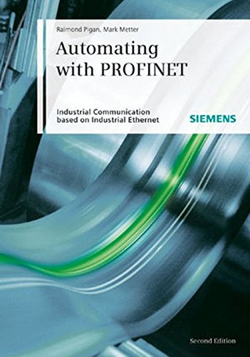 Protocol Ethernet Industrial (Automating with PROFINET: Industrial Communication Based on Industrial Ethernet)