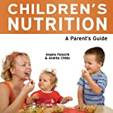 Children's Nutrition, Andrea Childs and Angela Falaschi, 1861441177