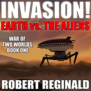 Invasion!: Earth Vs. the Aliens Audiobook