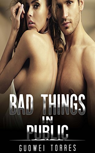 Bad Things In Public