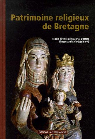 Patrimoine religieux de Bretagne : Histoire et inventaire