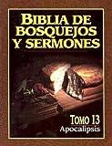 Biblia de bosquejos y sermones: Apocalípsis (Spanish Edition)