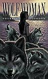 Wolf-Woman, Sherryl Jordan, 0440219698