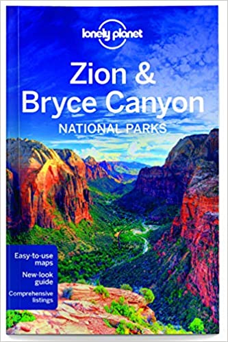 Lonely Planet Zion & Bryce Canyon National Parks (Travel