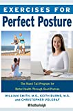 Exercises for Perfect Posture is the complete guide to achieving healthy posture, providing everything from fitness programs and exercises designed to realign your spine and strengthen your shoulders, neck and back as well as guidance on how to redes...