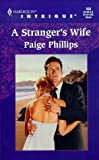 A Stranger's Wife, Paige Phillips, 0373225083